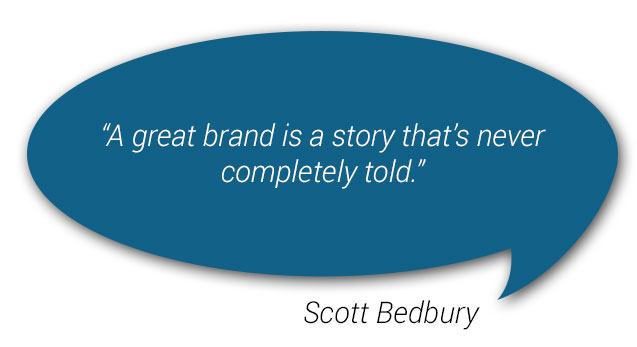 a great brand is a story that's never completely told