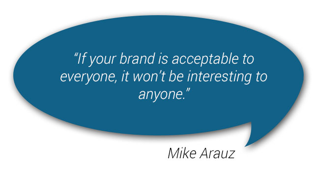 quote from Mike Arauz about branding